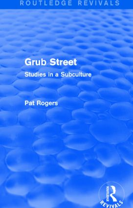 Grub Street (Routledge Revivals): Studies in a Subculture book cover