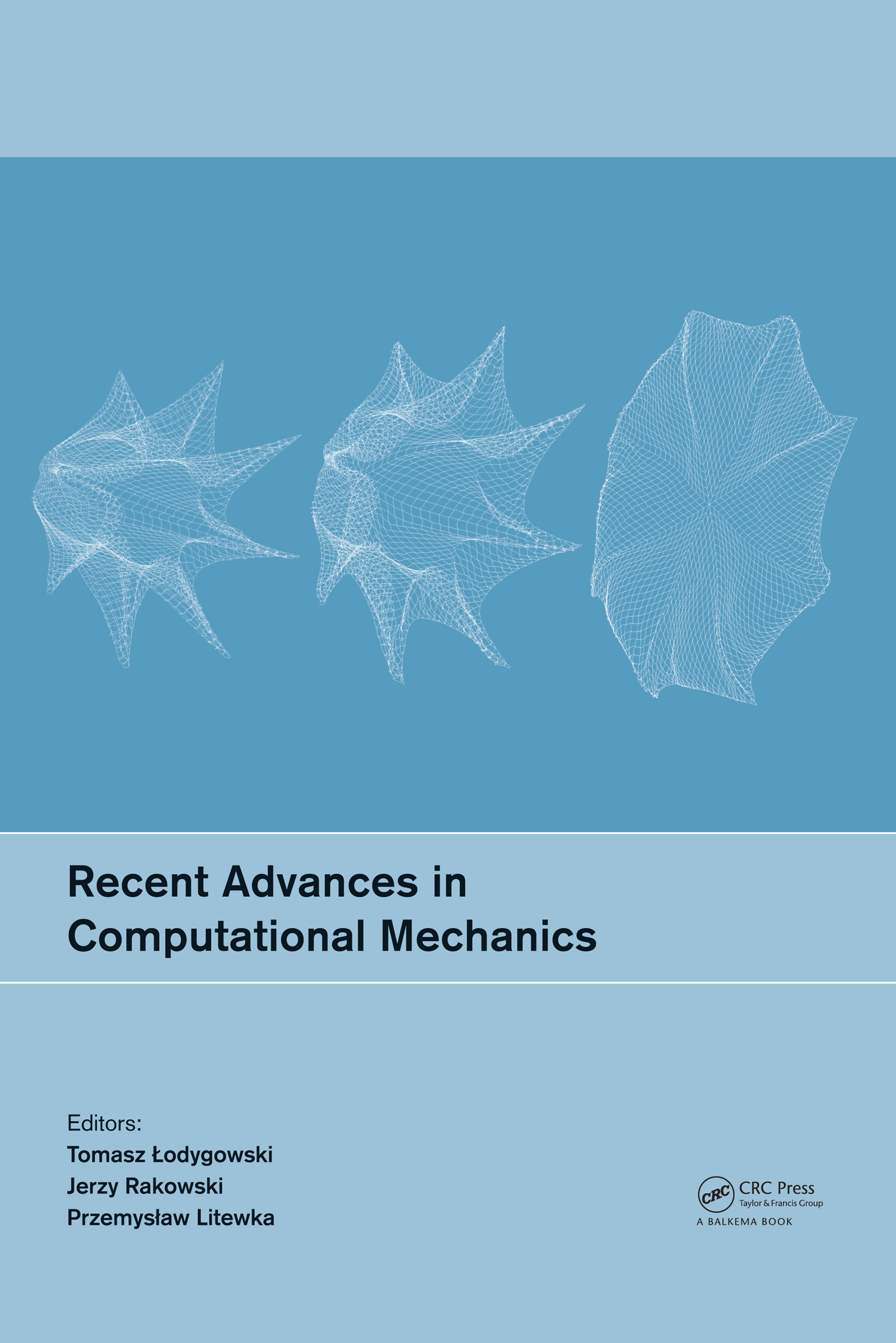 Recent Advances in Computational Mechanics: 1st Edition (Pack - Book and CD) book cover