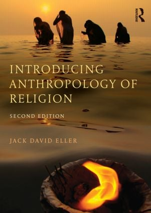 Introducing Anthropology of Religion: Culture to the Ultimate book cover