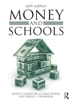 Money and Schools: 6th Edition (Paperback) book cover