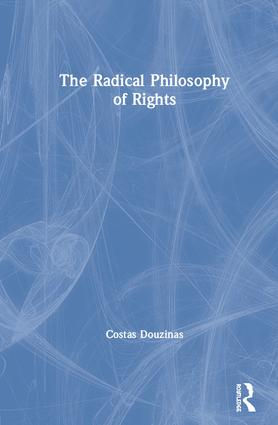The Radical Philosophy of Rights book cover