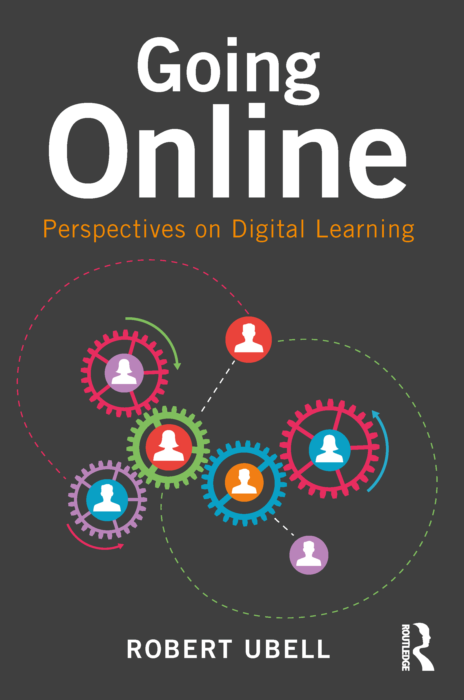 Going Online: Perspectives on Digital Learning, 1st Edition (Paperback) book cover