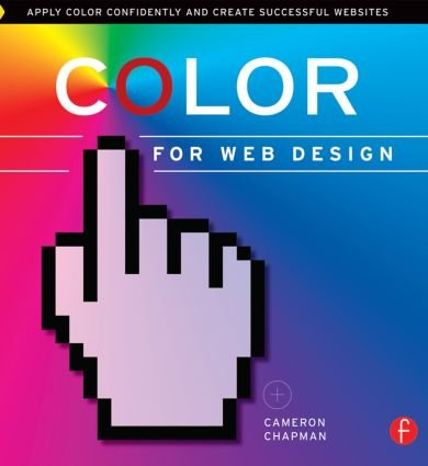 Color for Web Design: Apply Color Confidently and Create Successful Websites book cover