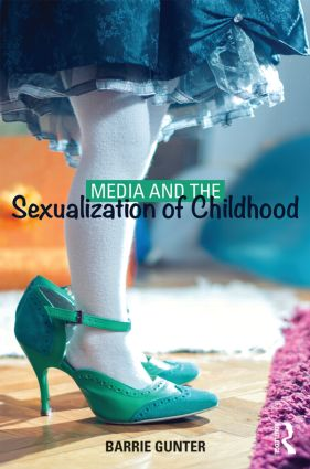 Media and the Sexualization of Childhood book cover