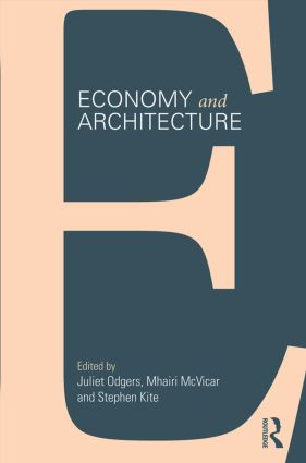 Economy and Architecture: 1st Edition (Paperback) book cover