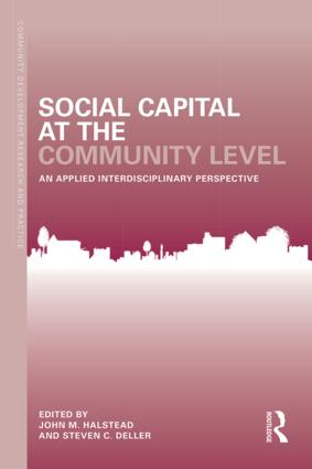 Social Capital at the Community Level: An Applied Interdisciplinary Perspective book cover