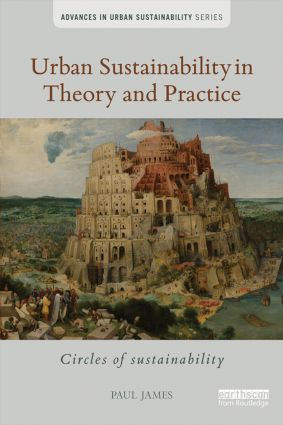 Urban Sustainability in Theory and Practice: Circles of sustainability, 1st Edition (e-Book) book cover