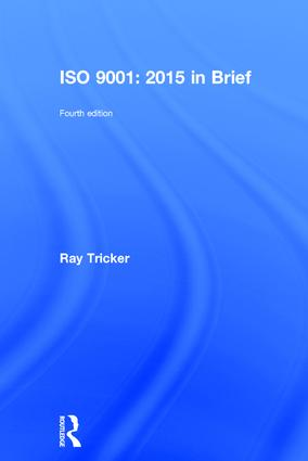 ISO 9001:2015 In Brief: 4th Edition (Hardback) book cover
