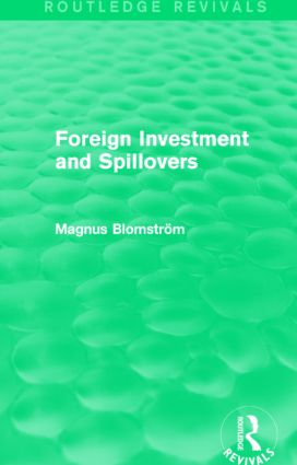 Foreign Investment and Spillovers (Routledge Revivals): 1st Edition (Hardback) book cover