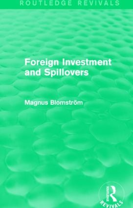 Foreign Investment and Spillovers (Routledge Revivals)