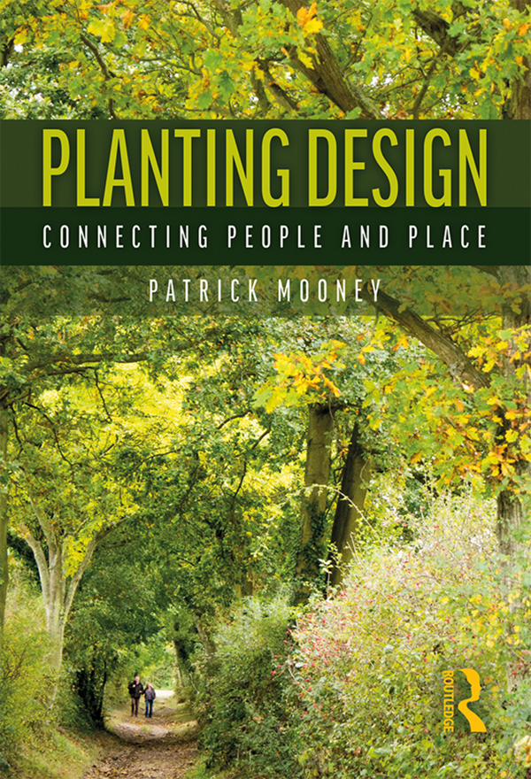 Planting Design: Connecting People and Place book cover