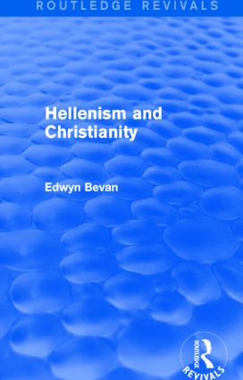 Hellenism and Christianity (Routledge Revivals) book cover