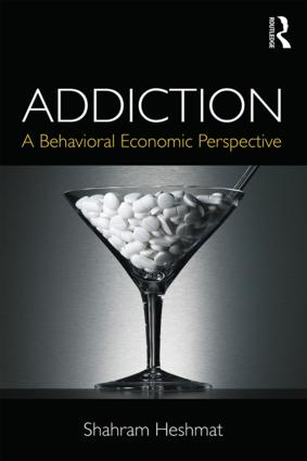 Addiction: A Behavioral Economic Perspective, 1st Edition (Paperback) book cover