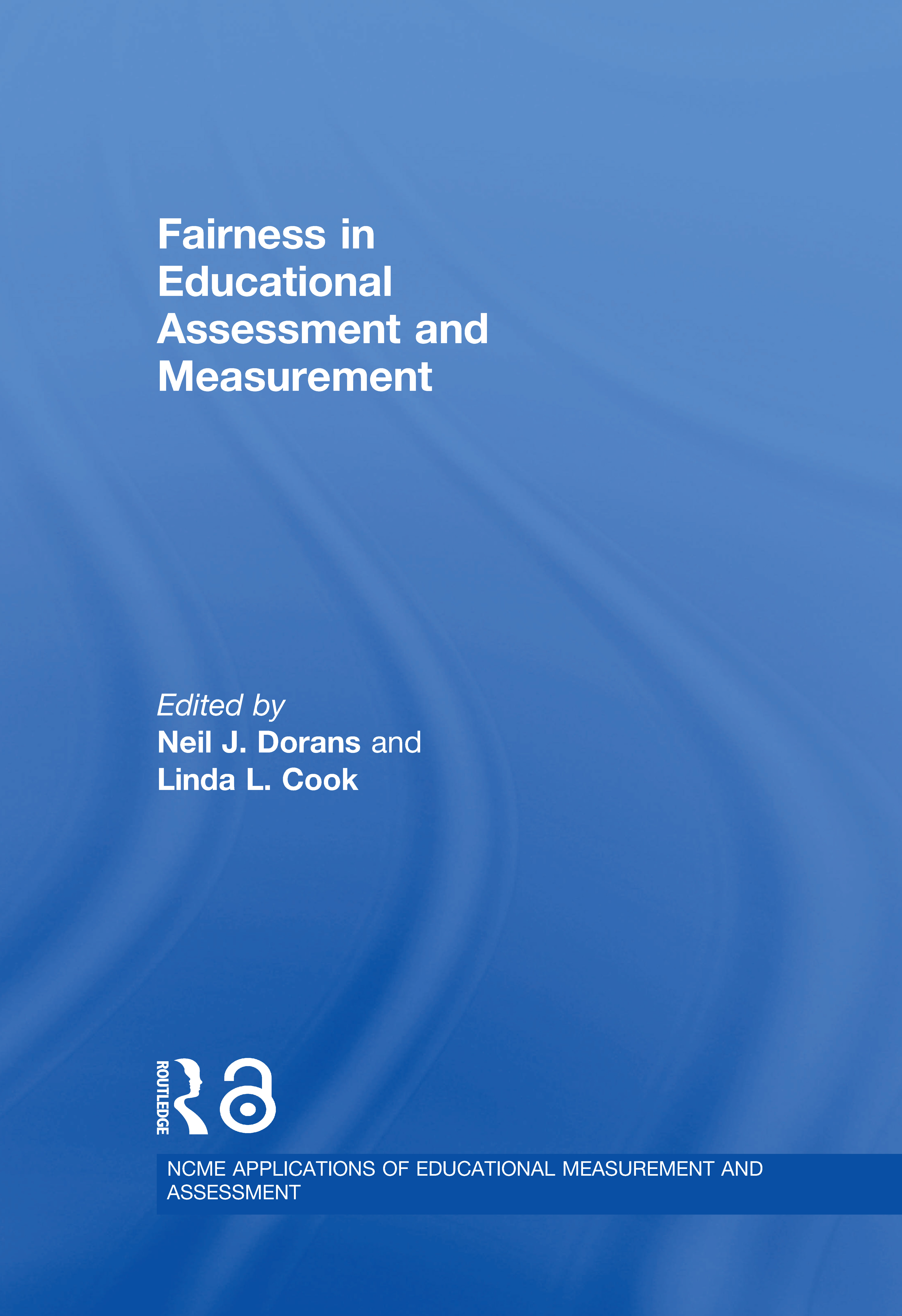 Fairness in Educational Assessment and Measurement: 1st Edition (Hardback) book cover