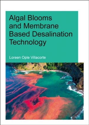 Algal Blooms and Membrane Based Desalination Technology: 1st Edition (Paperback) book cover