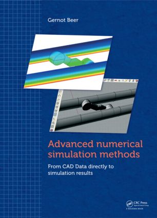 Advanced Numerical Simulation Methods: From CAD Data Directly to Simulation Results, 1st Edition (Hardback) book cover