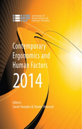 Contemporary Ergonomics and Human Factors 2014: Proceedings of the international conference on Ergonomics & Human Factors 2014, Southampton, UK, 7-10 April 2014, 1st Edition (Paperback) book cover