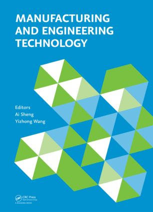 Manufacturing and Engineering Technology (ICMET 2014): Proceedings of the 2014 International Conference on Manufacturing and Engineering Technology, San-ya, China, October 17-19, 2014, 1st Edition (Hardback) book cover
