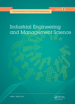 Industrial Engineering and Management Science: Proceedings of the 2014 International Conference on Industrial Engineering and Management Science (IEMS 2014), August 8-9, 2014, Hong Kong., 1st Edition (Hardback) book cover