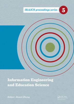 Information Engineering and Education Science: Proceedings of the International Conference on Information Engineering and Education Science (ICIEES 2014), Tianjin, China, 12-13 June, 2014 book cover