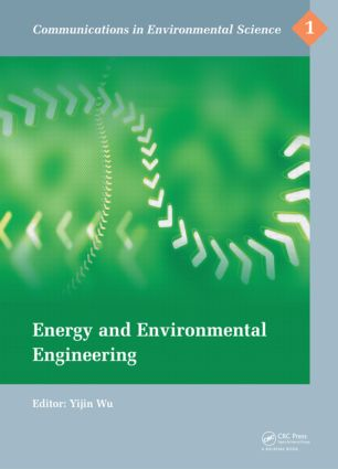 Energy and Environmental Engineering: Proceedings of the 2014 International Conference on Energy and Environmental Engineering (ICEEE 2014), September 21-22, 2014, Hong Kong, 1st Edition (Hardback) book cover