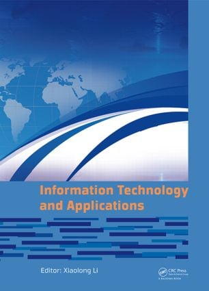 Information Technology and Applications: Proceedings of the 2014 International Conference on Information technology and Applications (ITA 2014), Xian, China, 8-9 August 2014, 1st Edition (Hardback) book cover