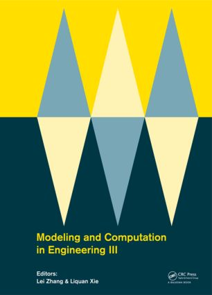 Modeling and Computation in Engineering III: Porceedings of the 3rd International Conference on Modeling and Computation in Engineering (CMCE 2014), 28-29 June, 2014, 1st Edition (Hardback) book cover
