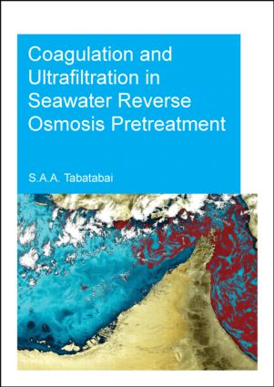 Coagulation and Ultrafiltration in Seawater Reverse Osmosis Pretreatment: 1st Edition (Paperback) book cover