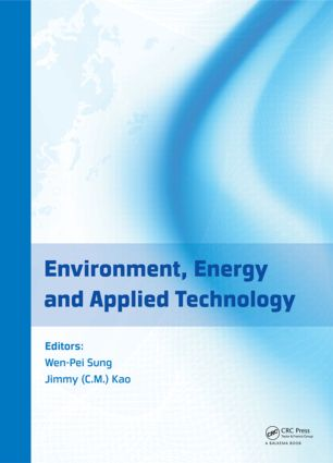 Environment, Energy and Applied Technology: Proceedings of the 2014 International Conference on Frontier of Energy and Environment Engineering (ICFEEE 2014), Taiwan, December 6-7, 2014 book cover