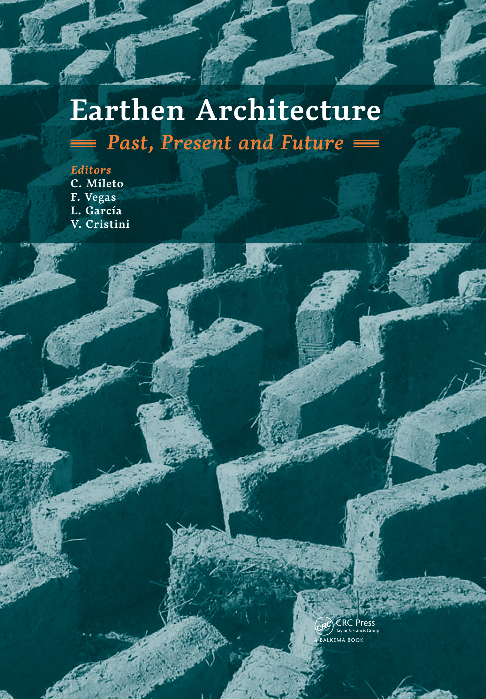 Earthen Architecture: Past, Present and Future: 1st Edition (Pack - Book and CD) book cover