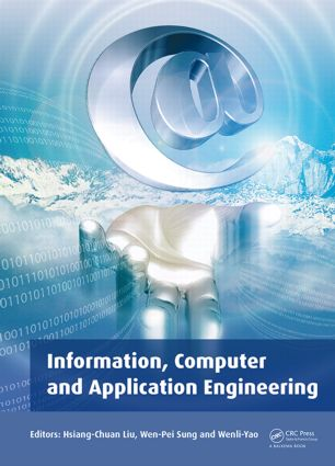 Information, Computer and Application Engineering: Proceedings of the International Conference on Information Technology and Computer Application Engineering (ITCAE 2014), Hong Kong, China, 10-11 December 2014 book cover