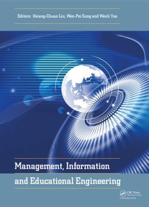 Management, Information and Educational Engineering: Proceedings of the 2014 International Conference on Management, Information and Educational Engineering (MIEE 2014), Xiamen, China, November 22-23, 2014 book cover