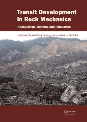 Transit Development in Rock Mechanics: Recognition, Thinking and Innovation, 1st Edition (Hardback) book cover