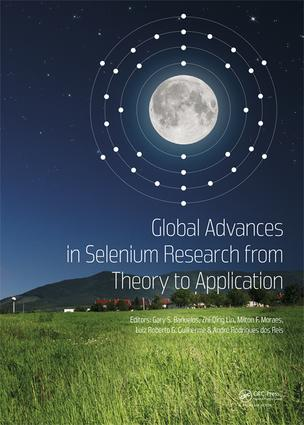 Global Advances in Selenium Research from Theory to Application: Proceedings of the 4th International Conference on Selenium in the Environment and Human Health 2015 book cover