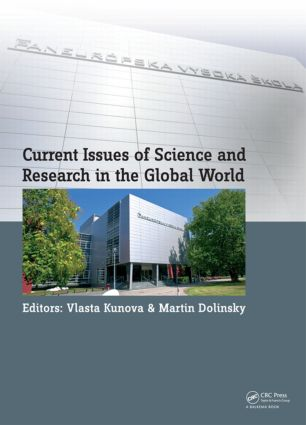 Current Issues of Science and Research in the Global World: Proceedings of the International Conference on Current Issues of Science and Research in the Global World, Vienna, Austria; 27–28 May 2014 book cover