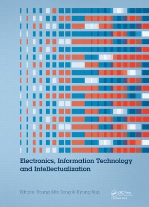 Electronics, Information Technology and Intellectualization: Proceedings of the International Conference EITI 2014, Shenzhen, China, 16-17 August 2014, 1st Edition (Hardback) book cover