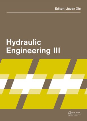 Hydraulic Engineering III: Proceedings of the 3rd Technical Conference on Hydraulic Engineering (CHE 2014), Hong Kong, 13-14 December 2014, 1st Edition (Hardback) book cover