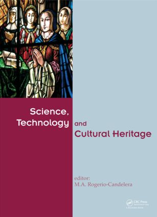 Science, Technology and Cultural Heritage: 1st Edition (Hardback) book cover