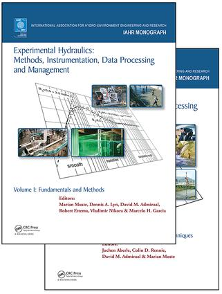 Experimental Hydraulics: Methods, Instrumentation, Data Processing and Management, Two Volume Set book cover