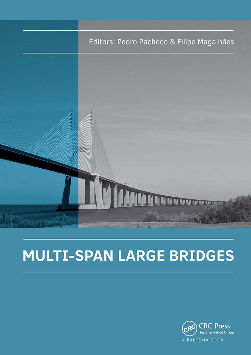 Multi-Span Large Bridges: International Conference on Multi-Span Large Bridges, 1-3 July 2015, Porto, Portugal, 1st Edition (Hardback) book cover