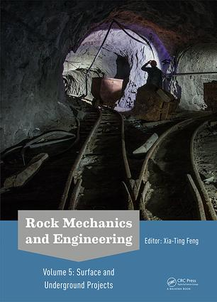 Rock Mechanics and Engineering Volume 5: Surface and Underground Projects, 1st Edition (Hardback) book cover