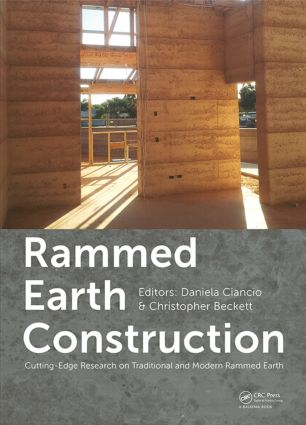 Rammed Earth Construction: Cutting-Edge Research on Traditional and Modern Rammed Earth, 1st Edition (Hardback) book cover
