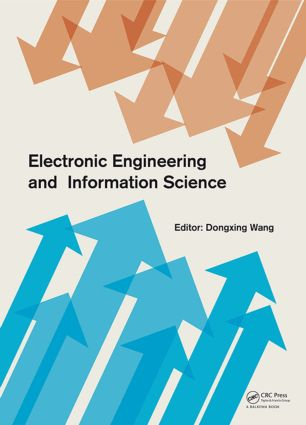 Electronic Engineering and Information Science: Proceedings of the International Conference of Electronic Engineering and Information Science 2015 (ICEEIS 2015), January 17-18, 2015, Harbin, China, 1st Edition (Hardback) book cover
