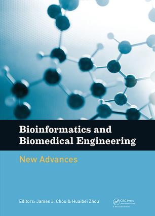 Bioinformatics and Biomedical Engineering: New Advances: Proceedings of the 9th International Conference on Bioinformatics and Biomedical Engineering (iCBBE 2015), Shanghai, China, 18-20 September 2015, 1st Edition (Hardback) book cover