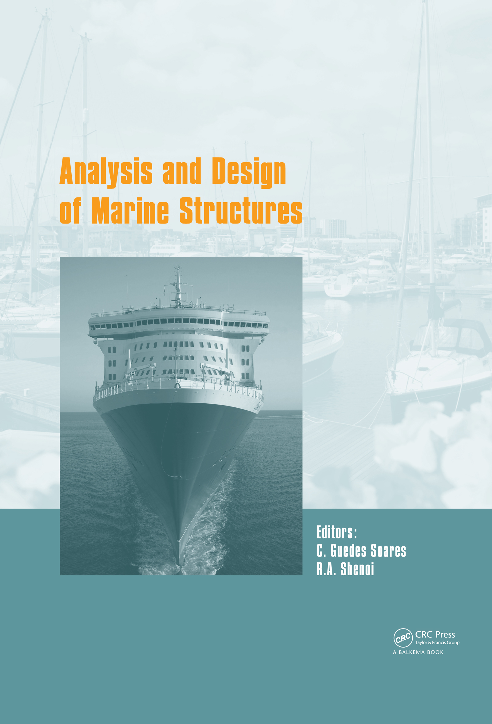 Analysis and Design of Marine Structures V: 1st Edition (Pack - Book and CD) book cover