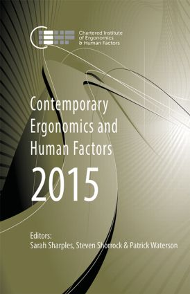 Contemporary Ergonomics and Human Factors 2015: Proceedings of the International Conference on Ergonomics & Human Factors 2015, Daventry, Northamptonshire, UK, 13-16 April 2015, 1st Edition (Paperback) book cover