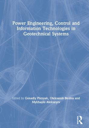 Power Engineering, Control and Information Technologies in Geotechnical Systems: 1st Edition (Hardback) book cover