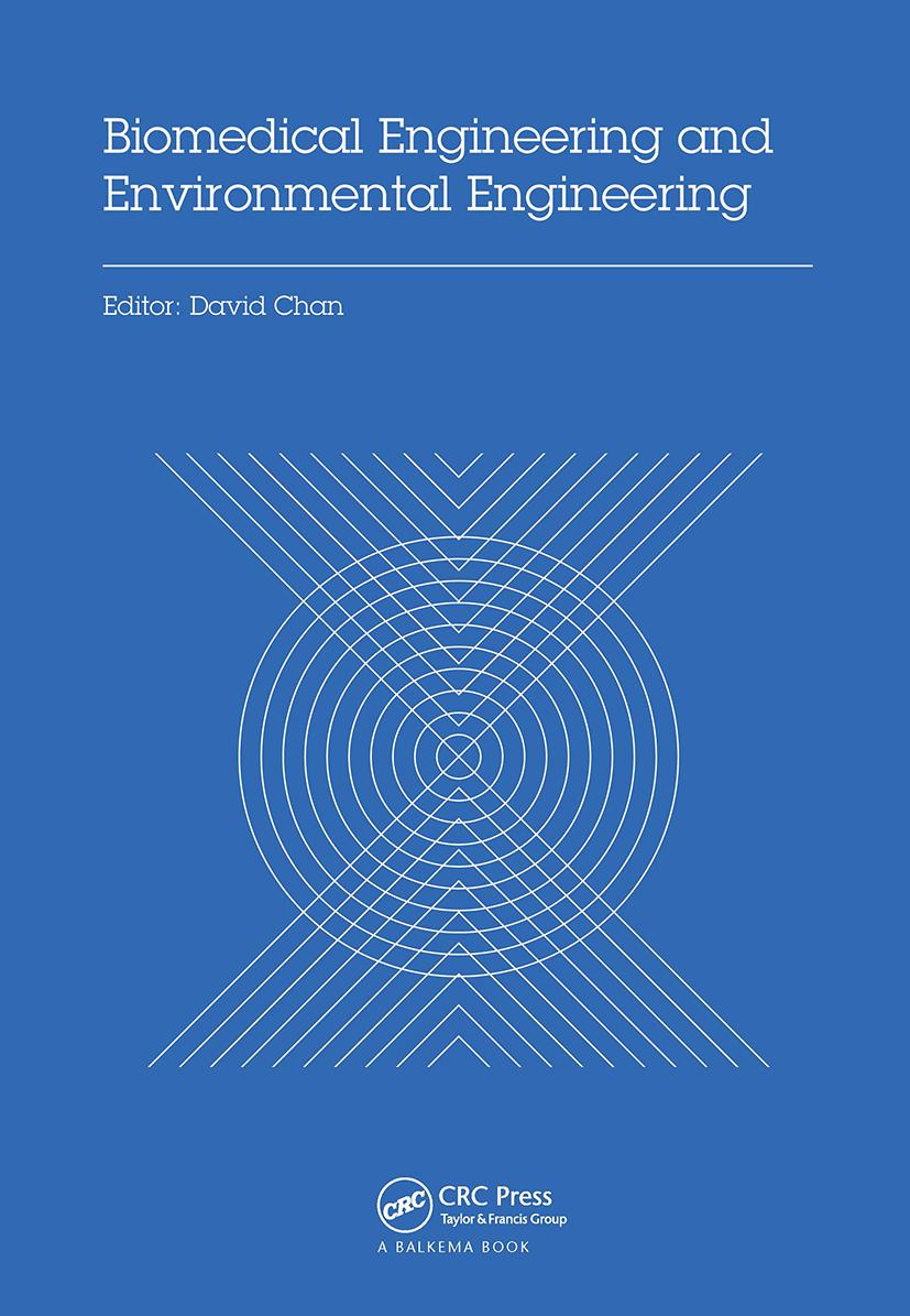 Biomedical Engineering and Environmental Engineering: Proceedings of the 2014 2nd International Conference on Biomedical Engineering and Environmental Engineering (ICBEEE 2014), December 24–25, 2014, Wuhan, China, 1st Edition (Hardback) book cover