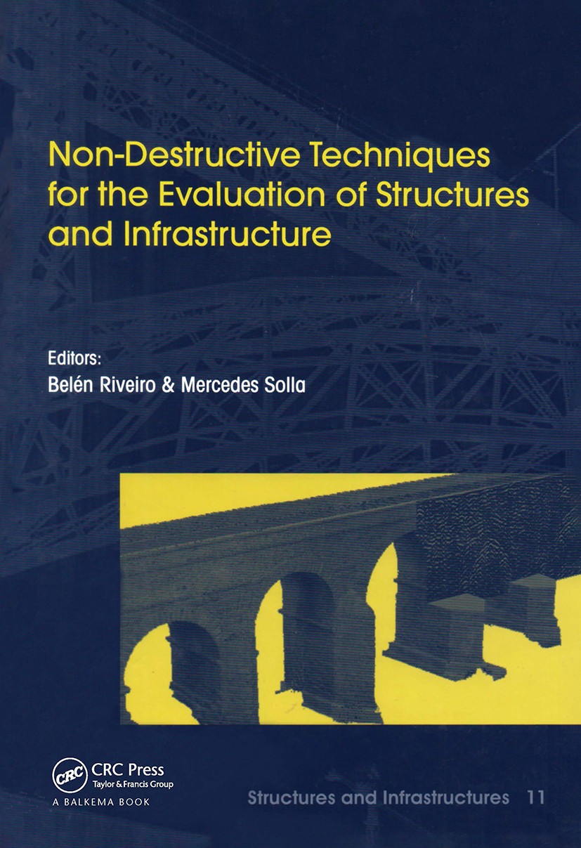 Non-Destructive Techniques for the Evaluation of Structures and Infrastructure: 1st Edition (Hardback) book cover