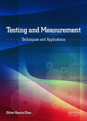 Testing and Measurement: Techniques and Applications: Proceedings of the 2015 International Conference on Testing and Measurement Techniques (TMTA 2015), 16-17 January 2015, Phuket Island, Thailand, 1st Edition (Hardback) book cover